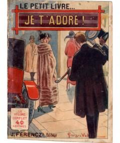 Je t'adore ! (Michel Nour) - Le Petit Livre Ferenczi N° 505