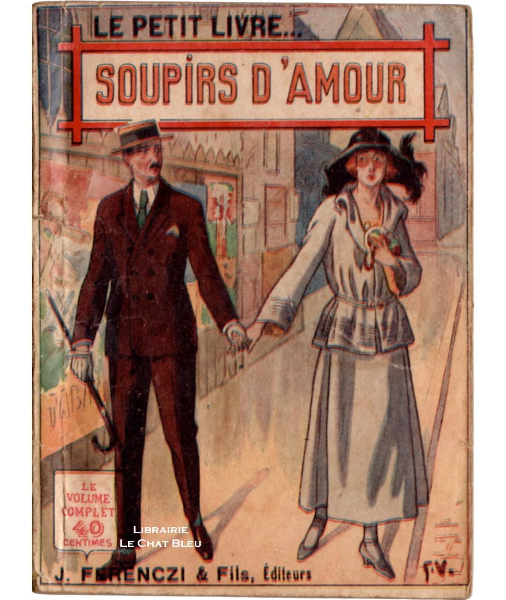 Soupirs d'amour (Marcel Vigier) - Le Petit Livre Ferenczi N° 519