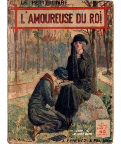 L'amoureuse du Roi (Jean de la Hire) - Le Petit Livre Ferenczi N° 644