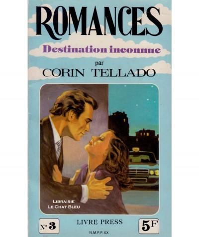Destination inconnue (Corin Tellado) - Romances N° 3
