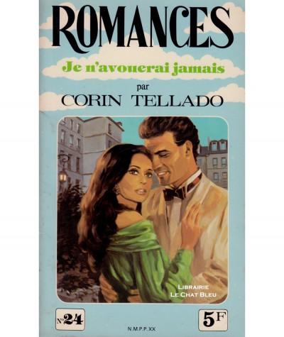 Je n'avouerai jamais (Corin Tellado) - Romances N° 24