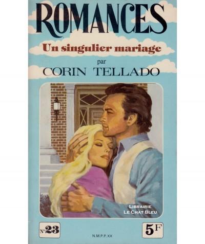 Un singulier mariage (Corin Tellado) - Romances N° 23