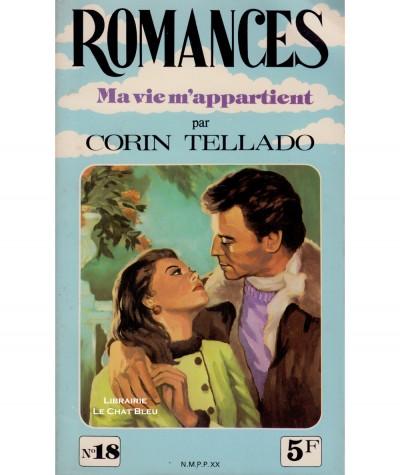 Ma vie m'appartient (Corin Tellado) - Romances N° 18