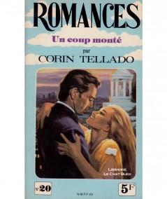 Un coup monté (Corin Tellado) - Romances N° 20