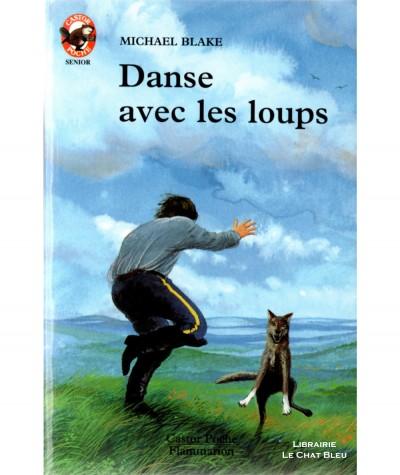 Danse avec les loups (Michael Blake) - Castor Poche N° 351 - Flammarion