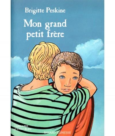 Mon grand petit frère (Brigitte Peskine) - BAYARD Jeunesse