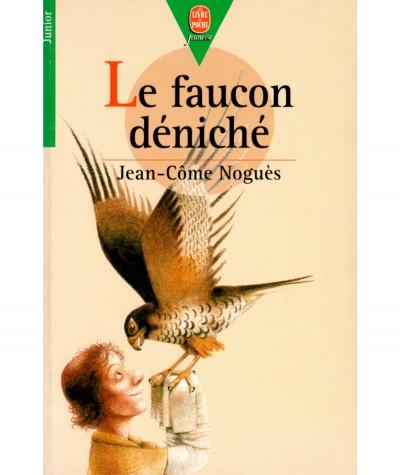 Le faucon déniché (Jean-Côme Noguès) - Le Livre de Poche N° 60