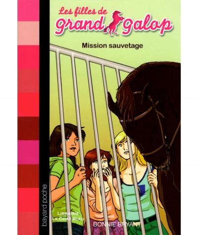 Les filles de Grand Galop T25 : Mission sauvetage (Bonnie Bryant) - Bayard poche