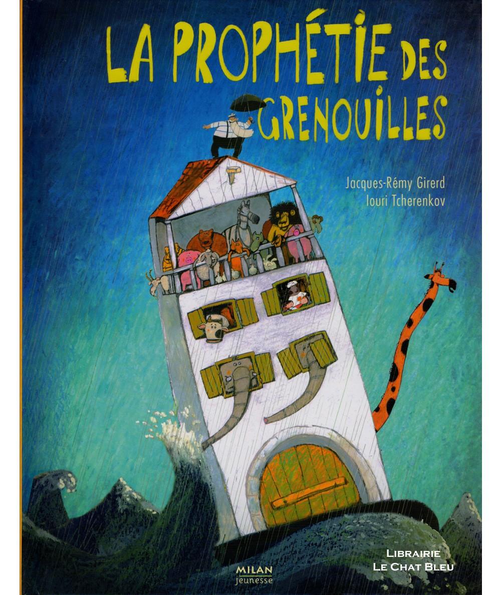 La prophétie des grenouilles (Jacques-Rémy Girerd, Louri Tcherenkov) - Album MILAN Jeunesse