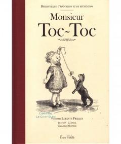Monsieur Toc-Toc (P.-J. Stahl, Lorentz Froelich, Matthis) - Editions Encre Violette