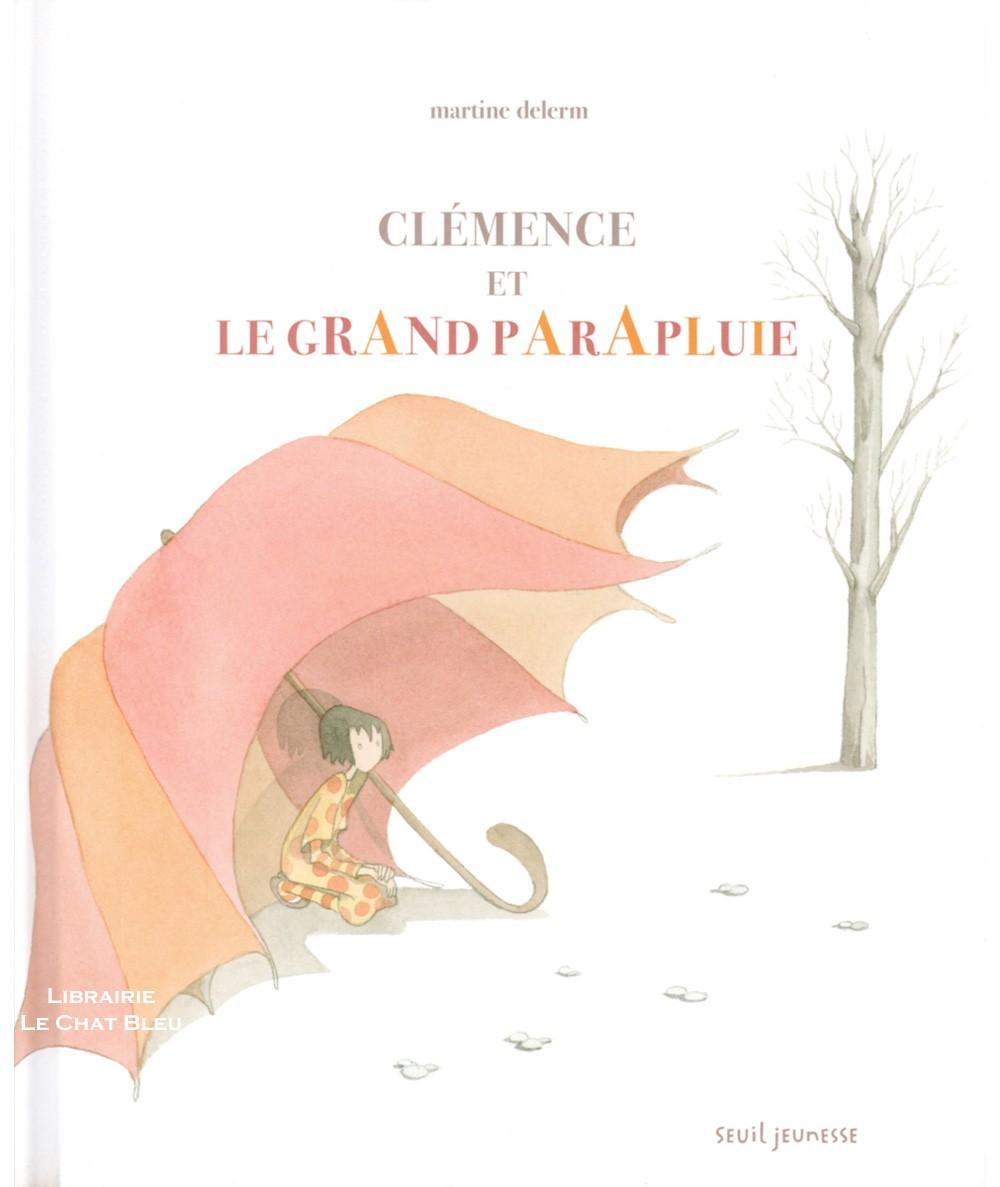 Clémence et le grand parapluie (Martine Delerm) - SEUIL Jeunesse