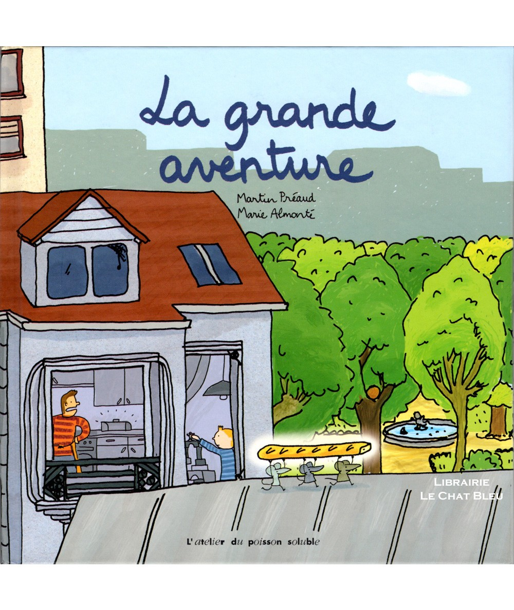 La grande aventure (Martin Préaud, Marie Almonté) - L'atelier du poisson soluble