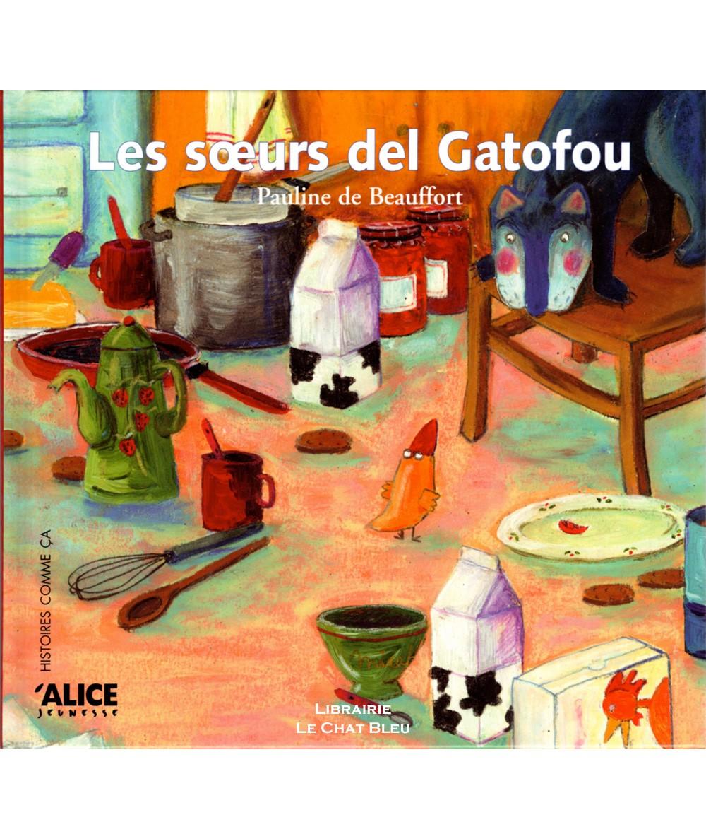 Les soeurs del Gatofou (Pauline de Beauffort) - ALICE Jeunesse
