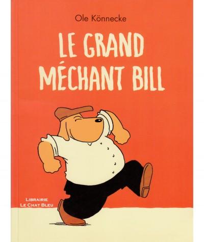 Le Grand Méchant Bill (Ole Könnecke) - Album de l'École des loisirs