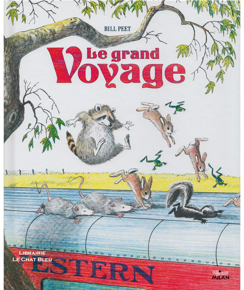 Le grand Voyage (Bill Peet) - Album Milan Jeunesse