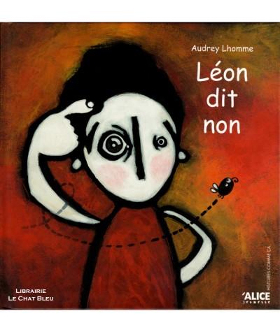Léon dit non (Audrey Lhomme) - Album ALICE Jeunesse