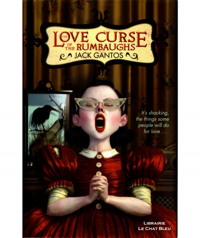 The Love Curse of the Rumbaughs (Jack Gantos) - Macmillan Children's Books