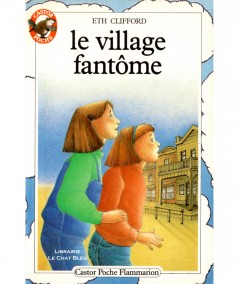 Le village fantôme (Eth Clifford) - Castor Poche N° 124