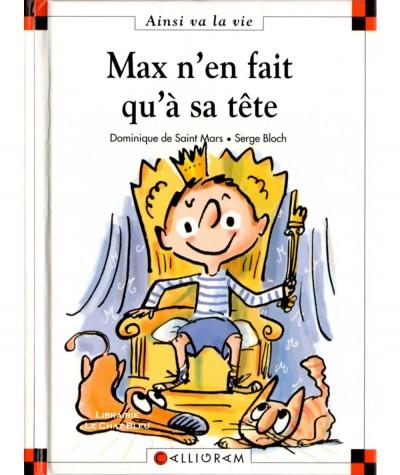 Max n'en fait qu'à sa tête (Dominique de Saint-Mars, Serge Bloch) - Ainsi va la vie N° 70