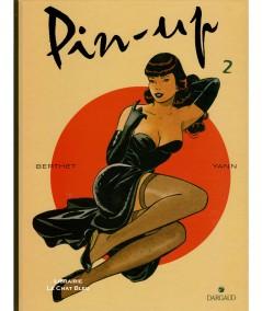 Pin-up T2. (Philippe Berthet, Yann) - BD Editions Dargaud