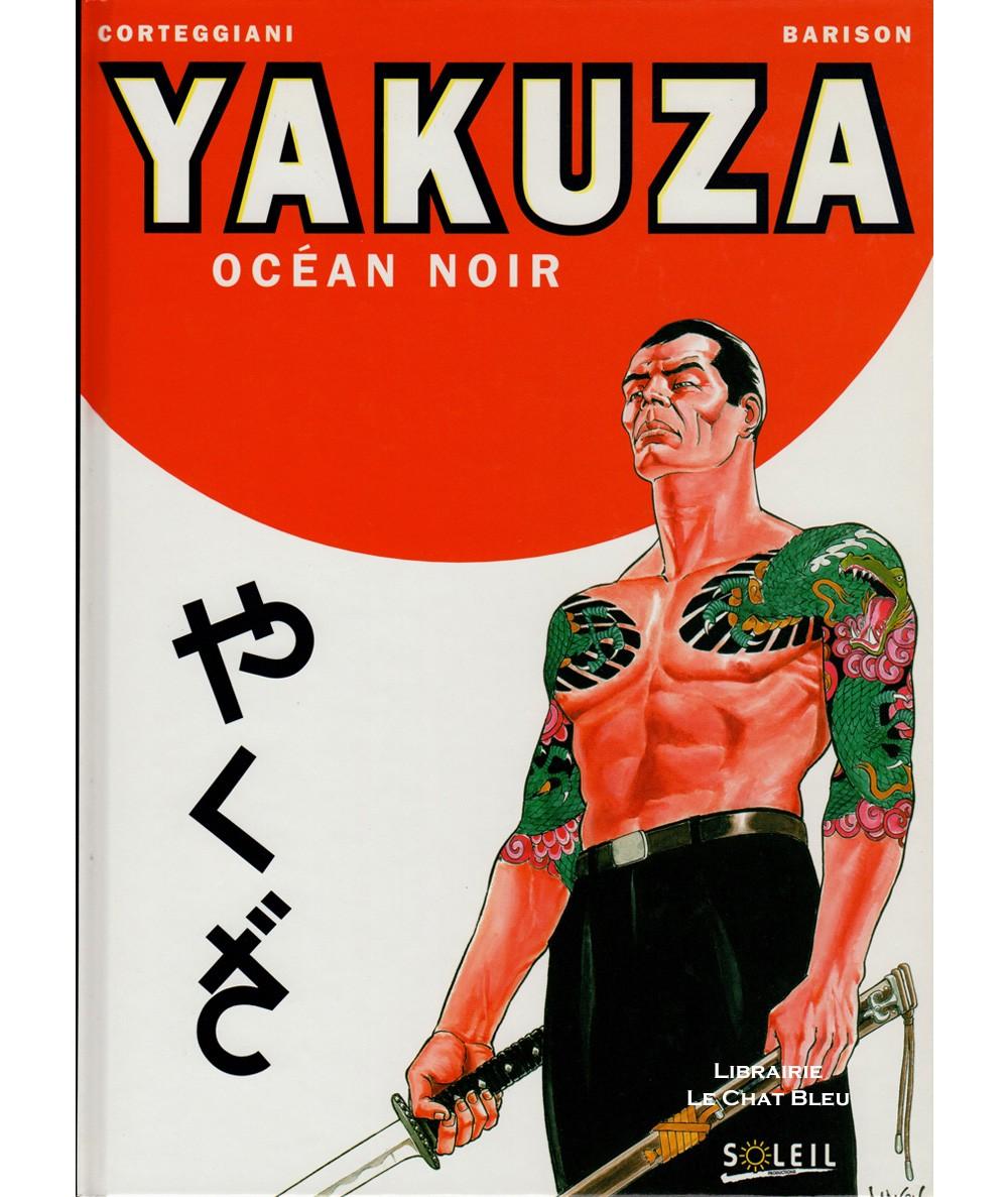 Yakuza T1 : Océan noir (François Corteggiani, Emanuele Barison) - BD Soleil Productions