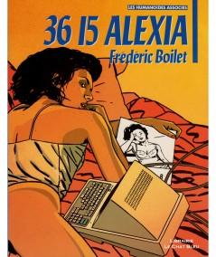36 15 ALEXIA (Frédéric Boilet) - BD Les Humanoïdes Associés