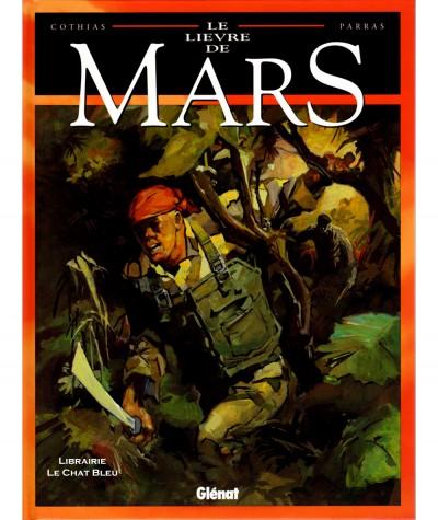 Le lièvre de Mars T5 (Patrick Cothias, Antonio Parras) - BD Glénat
