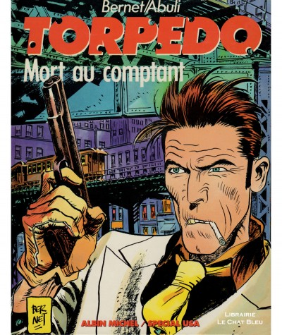 Torpedo T2 : Mort au comptant (Enrique Abuli, Jordi Bernet) - BD Albin Michel