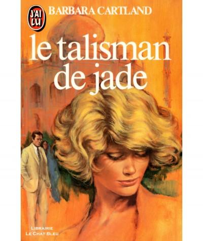 Le talisman de Jade (Barbara Cartland) - J'ai lu N° 1713