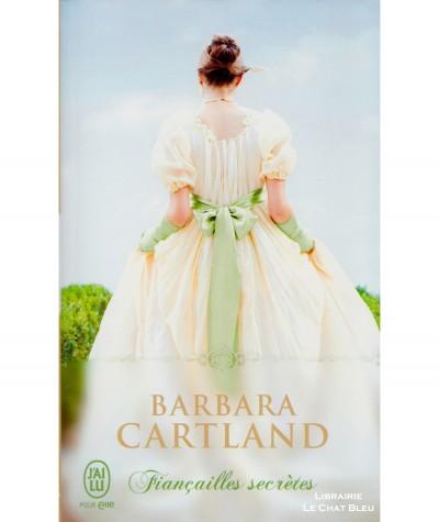 Fiançailles secrètes (Barbara Cartland) - J'ai lu N° 8560