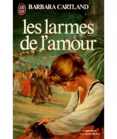 Les larmes de l'amour (Barbara Cartland) - J'ai lu N° 1228