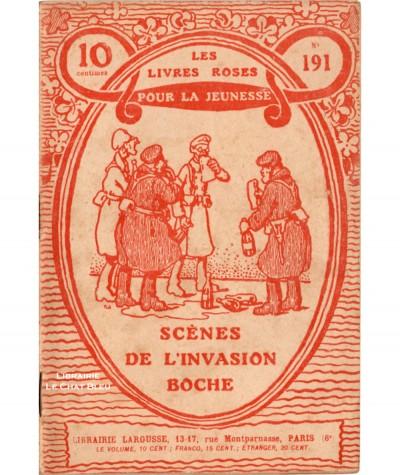 Scènes de l'invasion boche (Charles Guyon) - Les livres roses pour la jeunesse N° 191