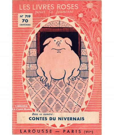 Contes du Nivernais - Les livres roses pour la jeunesse N° 719