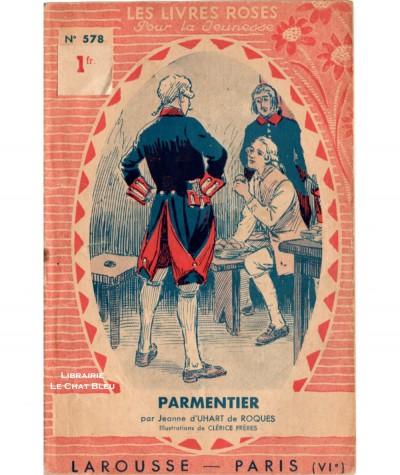 Histoire de Parmentier (Jeanne d'Uhart de Roques) - Les livres roses pour la jeunesse N° 578