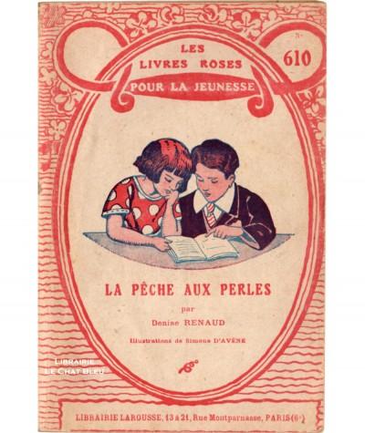 La pêche aux perles (Denise Renaud) - Les livres roses pour la jeunesse N° 610