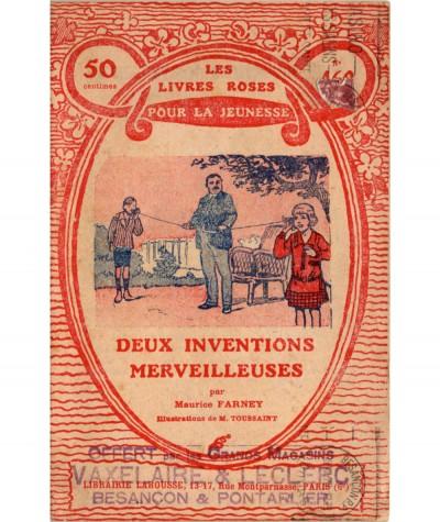 Deux inventions merveilleuses (Maurice Farney) - Les livres roses pour la jeunesse N° 460