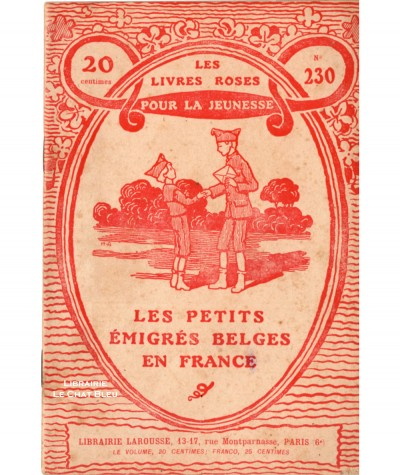 Les petits émigrés belges en France (Gérard Harry) - Les livres roses pour la jeunesse N° 230