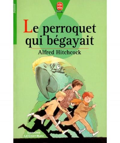 Le perroquet qui bégayait (Alfred Hitchcock) - Le livre de poche N° 57