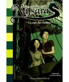 Les dragons de Nalsara T4 : La nuit des élusims - Bayard Jeunesse