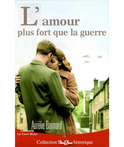 L'amour plus fort que la guerre (Aurélie Bonnard) - Roman Nous Deux N° 314