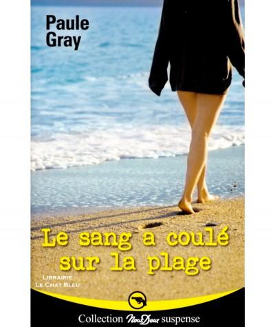 Le sang a coulé sur la plage (Paul Gray) - Roman Nous Deux N° 242