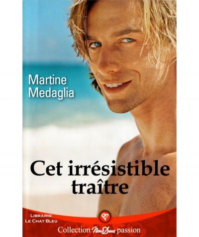 Cet irrésistible traître (Martine Medaglia) - Roman Nous Deux N° 240