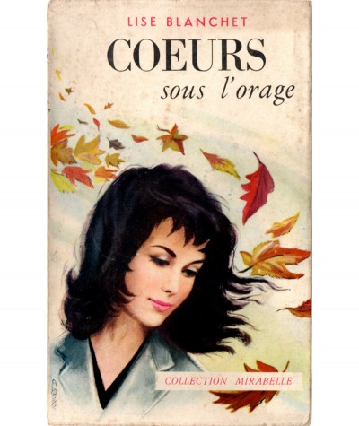 Coeurs sous l'orage (Lise Blanchet) - Collection Mirabelle N° 127