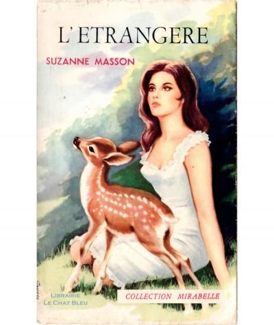 L'étrangère (Suzanne Masson) - Mirabelle N° 147 - Editions des Remparts