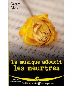 La musique adoucit les meurtres (Gérard Morel) - Roman Nous Deux N° 269