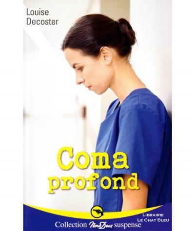 Coma profond (Louise Decoster) - Roman Nous Deux N° 284