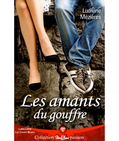 Les amants du gouffre (Ludivine Mézières) - Roman Nous Deux N° 283