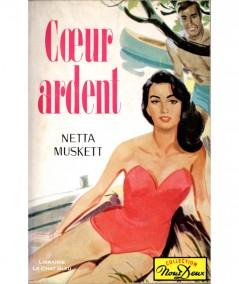 Coeur ardent (Netta Muskett) - Roman Nous Deux N° 97