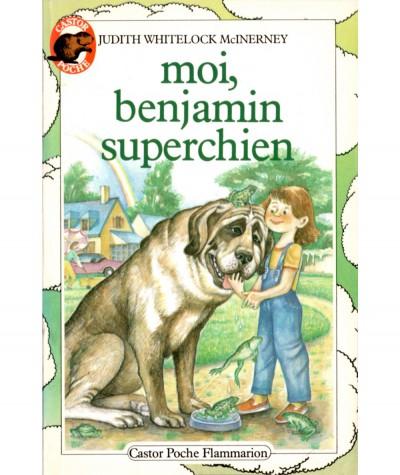 Moi, Benjamin superchien (Judith Whitelock McInerney) - Castor Poche N° 110