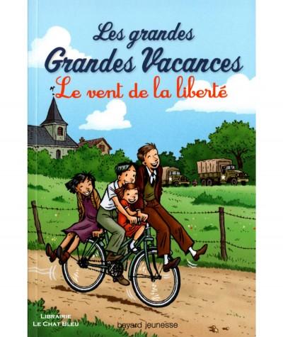 Les grandes Grandes Vacances T4 : Le vent de la liberté (Michel Leydier) - Bayard jeunesse